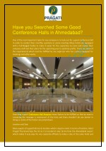 Have you Searched Some Good Conference Halls in Ahmedabad?