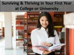 Surviving & Thriving in Your First Year at College or University