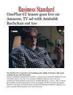 OnePlus 6T teaser goes live on Amazon, TV ad with Amitabh Bachchan out too