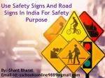 ##Use Safety Signs And Road Signs In India For Safety Purpose