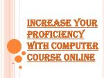 Take Advantage of the Online Computer Course
