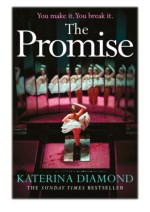 [PDF] Free Download The Promise By Katerina Diamond