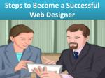 Steps to become a Successful Web Designer