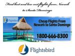 Find best and low cost flights from Newark to Santo Domingo