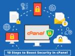 10 Steps to Boost Security in CPanel
