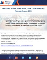 Octreotide Market Size & Share, 2018 Global Industry Research Report 2025
