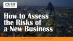 How to Assess the Risks of a New Business