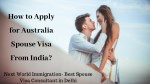 How to Apply for Australia Spouse Visa from India?