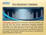 The Residency Dwarka