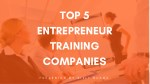 Top 5 Entrepreneur Training Companies India , Ahmedabad, Mumbai, Pune, Delhi, Bangalore