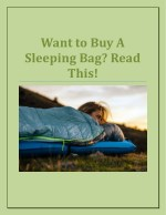 Want to Buy A Sleeping Bag? Read this!