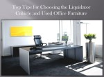 Top Tips for Choosing the Liquidator Cubicle and Used Office Furniture