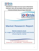Electronic Flight Instrument System (EFIS) Market Research Report 2018: By Product, Application, Manufacturer, Sales and