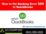 How to Fix Banking Error 324 in QuickBooks in two ways - Accounting Helpline 844-888-4666