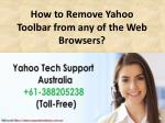 How to Remove Yahoo Toolbar from any of the Web Browsers?