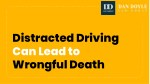 Distracted Driving Can Lead to Wrongful Death
