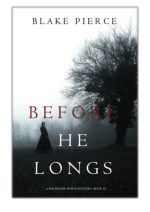 [PDF] Free Download Before He Longs By Blake Pierce