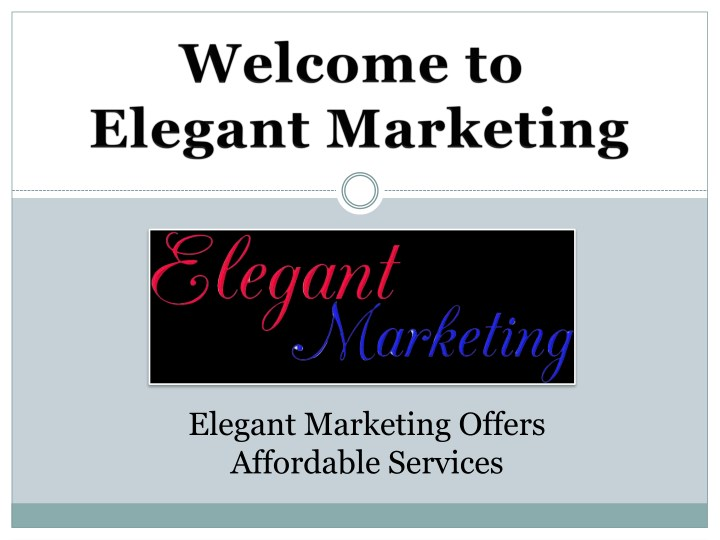 elegant marketing offers affordable services n.