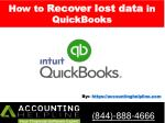 How to Recover lost data in QuickBooks - Acoounting Helpline 844-888-4666.