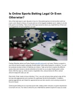 Is Online Sports Betting Legal Or Even Otherwise?