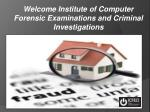 Welcome Institute of Computer Forensic Examinations and Criminal Investigations