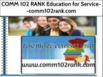 COMM 102 RANK Education for Service--comm102rank.com
