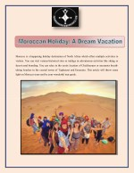 Moroccan Holiday : A Dream Vacation