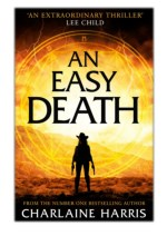 [PDF] Free Download An Easy Death: the Gunnie Rose series By Charlaine Harris