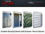 Custom Security Doors and Screens- You're Secure