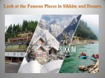 Look at the Famous Places in Sikkim and Dooars