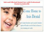 Safe and Effectual Dental Care with Professional Dentist in Gatesville