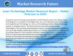 Laser Technology Market Revenue Analysis, Growth Rate, Size, Trend, Key Players and Forecast 2023