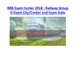 RRB Group D Exam City/Center and Exam Date