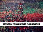 Human towers of Catalonia