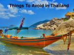 Things To Avoid in Thailand
