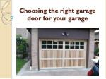 Choosing the right garage door for your garage