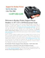 Brother Printer Support Phone Number  1-877-353-1149   Brother Support