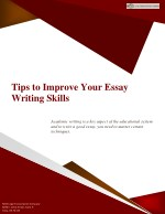 Tips to Improve Your Essay Writing Skills