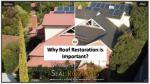 Why Roof Restoration is Important?