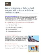 Best organizational in Bellevue Roof company with professional Bellevue roofing contractor