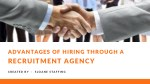 Advantages of Hiring Through a Staffing Agency
