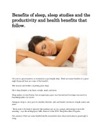 Benefits of sleep, sleep studies and the productivity and health benefits that follow