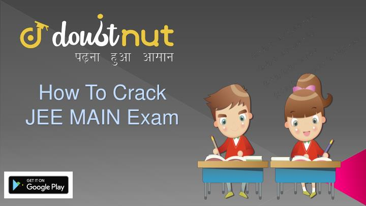 how to crack jee main exam n.