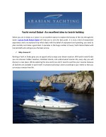 An excellent idea to lavish holiday with Yacht rental Dubai
