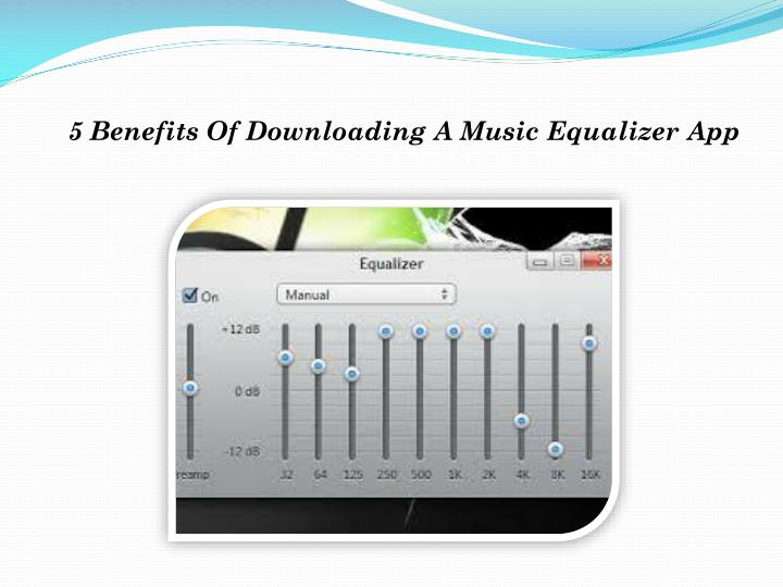 5 benefits of downloading a music equalizer app n.