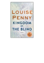 [PDF] Kingdom of the Blind By Louise Penny Free Download
