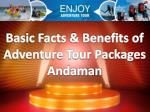 Basic Facts and Benefits of Adventure Tour Packages Andaman - Chalo Emerald