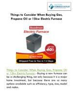 Things to Consider When Buying Gas, Propane Oil or 15kw Electric Furnace