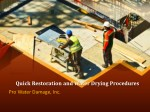 Quick Restoration and Water Drying Procedures