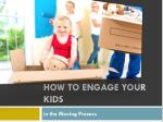 Kids & Moving: Moving Tips For Parents with kids